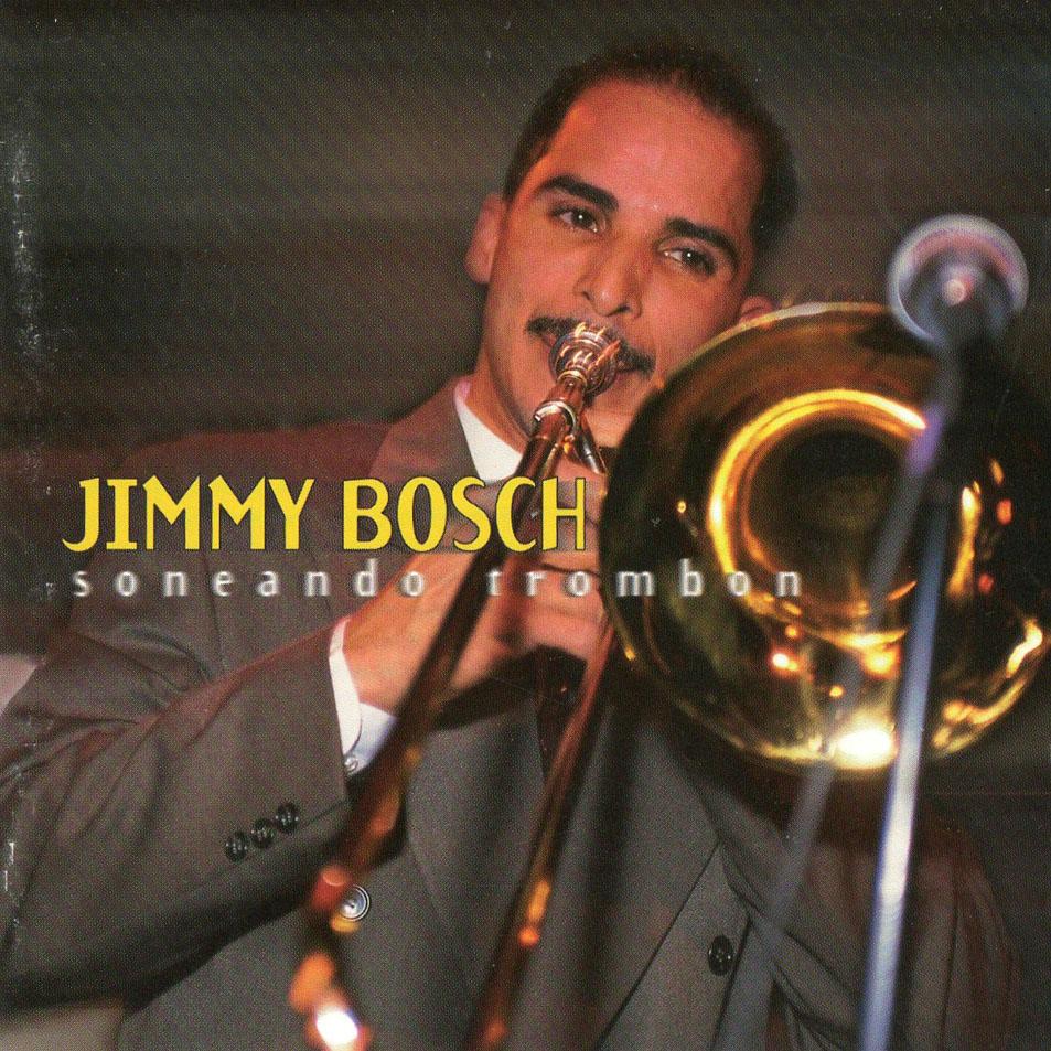 Jimmy_Bosch-Soneando_Trombon-Frontal