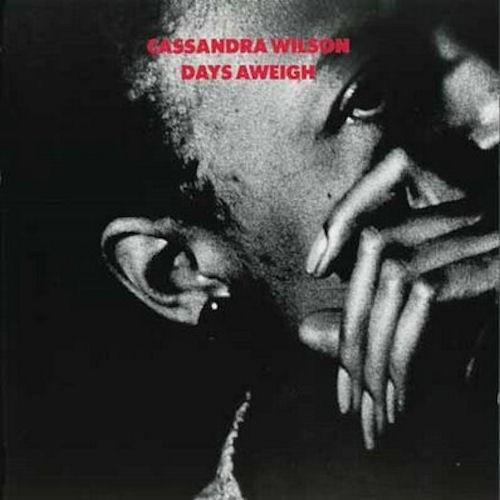 cassandra_wilson-days_aweigh-front