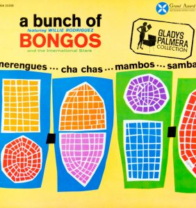 A bunch featuring Willie Rodriguez Bongos and the international Stars-Grand Award-GA2535-0071