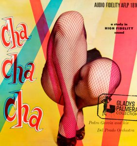 Pedro Garcia and his orchestra Versalles-Cah cha cha-Audio fidelity-AFLP1810-0181