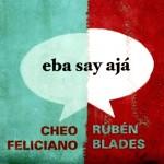 CheoFeliciano_RubenBlades_ESA_CD_Front