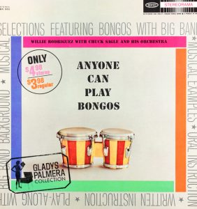 Willie Rodriguez with Chuck Sagle and his orchestra-Anyone can play bongos-Stereorama-BN583-00181