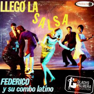 Federico y su Combo - Llego la salsa - Palacio 6171