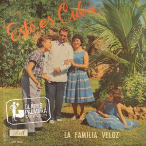 La familia Veloz-Esto es Cuba-Velvet-LPV1060