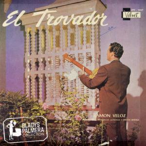 Ramón Veloz-El trovador-Velvet-LPV1057