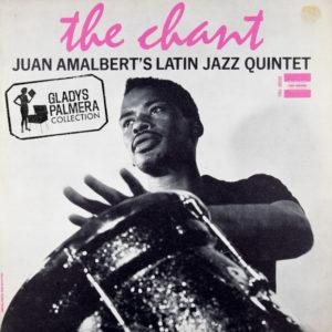 Juan Amalbert´s Latin Jazz Quintet-The Chant-True sound-TRU15012-0018