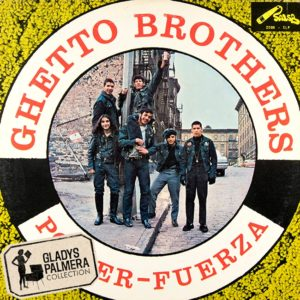 Ghetto Brothers-Power