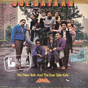 Joe Bataan-Mr New York and the East Side Kids