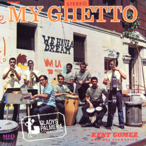 Kent Gomez-My Ghetto