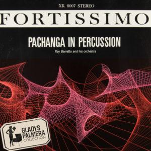Ray Baretto y su orquesta.Pachanga in Percussion Fortissimo-XK8007-0025