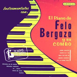 FELO BERGAZA Instrumentales con el piano de Felo Bergaza y su combo_Antilla_wm