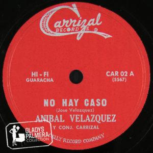 Aníbal Velázquez y Conjunto Carrizal-Carrizal Records-02-A-No hay caso