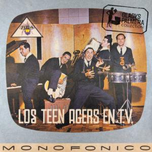 Teen Agers-Los Teen Agers en T.V-Monofónico-Zeida-LDZ20165