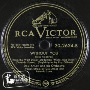 Desi Arnaz and His Orchestra-RcaVictor-2624-B-Without You